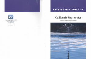General information about California wastewater prepared and distributed by Water Education Foundation
