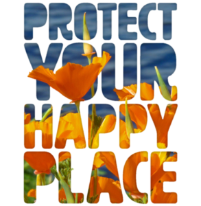 Protect Your Happy Place